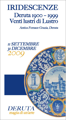 Italian Ceramics - Deruta: Lusterware in the 20th century - Photo Credits: http://www.derutamagiadiunarte.it